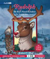 """Rudolph the Red-Nosed Reindeer:  Plus """"Rudolph Shines Again"""""""