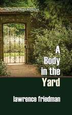 A Body in the Yard