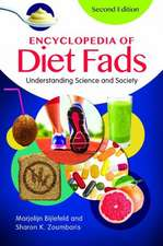 Encyclopedia of Diet Fads:  Understanding Science and Society