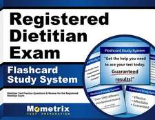 Registered Dietitian Exam Flashcard Study System:  Dietitian Test Practice Questions and Review for the Registered Dietitian Exam