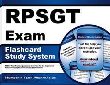 Rpsgt Exam Flashcard Study System:  Rpsgt Test Practice Questions and Review for the Registered Polysomnographic Technologist Examination