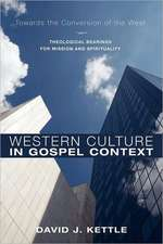 Western Culture in Gospel Context:  Theological Bearings for Mission and Spirituality