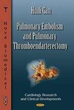 Pulmonary Embolism & Pulmonary Thromboendarterectomy