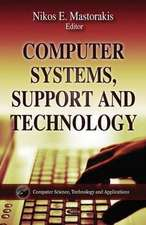 Computer Systems, Support & Technology