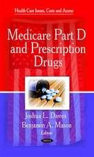 Medicare Part D & Prescription Drugs