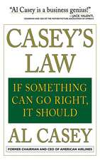 Casey's Law: If Something Can Go Right, It Should