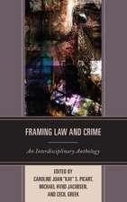 FRAMING LAW AMP CRIME AN INTERDIPB
