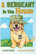 A Sergeant in the House:  Life Changing Stories for Kids of All Ages from a Missionary Kid in Africa