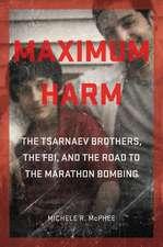Maximum Harm