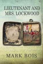 Lieutenant and Mrs. Lockwood
