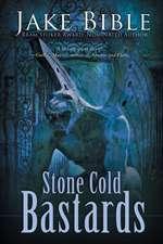 Stone Cold Bastards