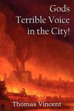Gods Terrible Voice in the City!