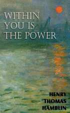 Within You Is the Power:  An American Story of Real Life