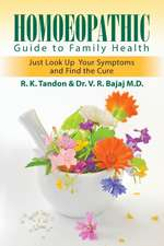 Homoeopathic Guide to Family Health