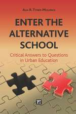 Enter the Alternative School:  Critical Answers to Questions in Urban Education