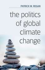 Regan, P: The Politics of Global Climate Change