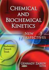 Chemical & Biochemical Kinetics
