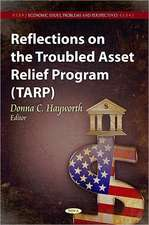 Reflections on the Troubled Asset Relief Program (TARP)