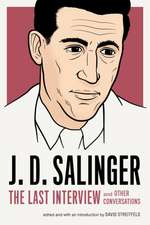 J.d. Salinger: The Last Interview