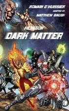 Hexagon:  Dark Matter