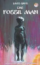 The Fossil Man