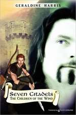 The Children of the Wind:  Seven Citadels