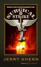 Surgical Strike:  Surgical Strike
