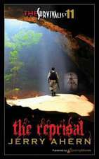 The Reprisal:  The Survivalist