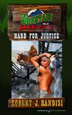 Hard for Justice