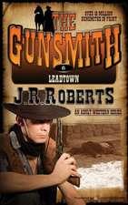 Leadtown:  The Gunsmith