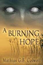 A Burning Hope
