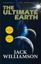 The Ultimate Earth - Hugo and Nebula Winner