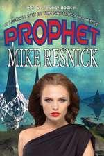 Prophet (Oracle Trilogy Book 3)