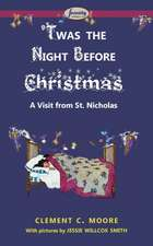 'Twas the Night Before Christmas:  Issue 13, March 2015