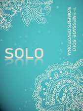 The Message:  Solo Women's Devotional