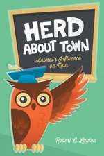 Herd about Town:  Animal's Influence on Man