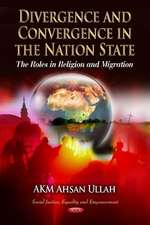 Divergence and Convergence in the Nation State