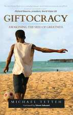 Giftocracy:  Awakening the Seeds of Greatness