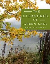 The Pleasures of Green Lake
