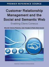Customer Relationship Management and the Social and Semantic Web
