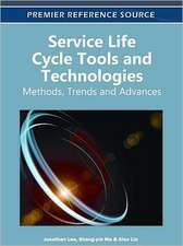 Service Life Cycle Tools and Technologies