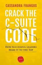 Crack the C-Suite Code