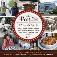 The People's Place: Soul Food Restaurants and Reminiscences from the Civil Rights Era to Today