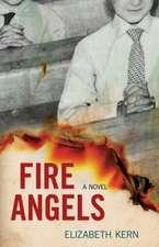 Fire Angels: A Novel