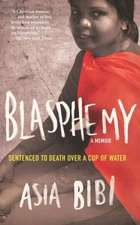 Blasphemy:  Sentenced to Death Over a Cup of Water