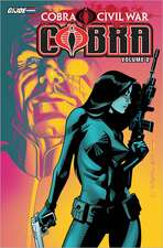 G.I. Joe:  Cobra Civil War Volume 2