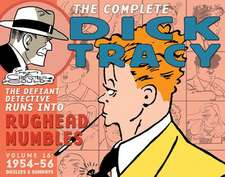 Complete Chester Gould's Dick Tracy Volume 16:  Friendship Is Magic Part 2