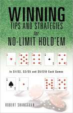 Winning Tips and Strategies for No-Limit Hold'em:  Pray and Laugh Daily