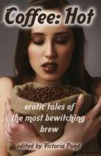 Coffee:  Erotic Tales of the Most Bewitching Brew