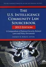 The U.S. Intelligence Community Law Sourcebook